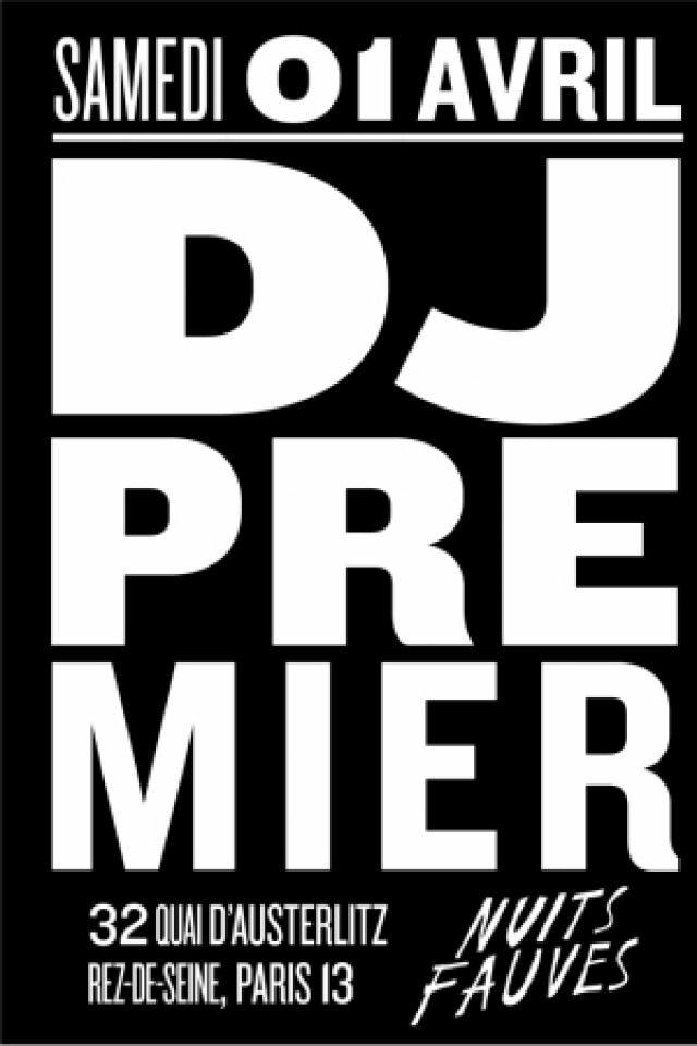 Billets DJ Premier & Thelonious Martin - Nuits Fauves