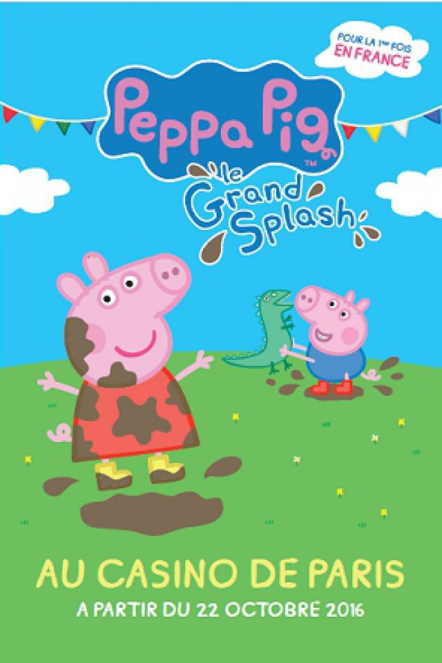 PEPPA PIG @ Casino de Paris - Paris