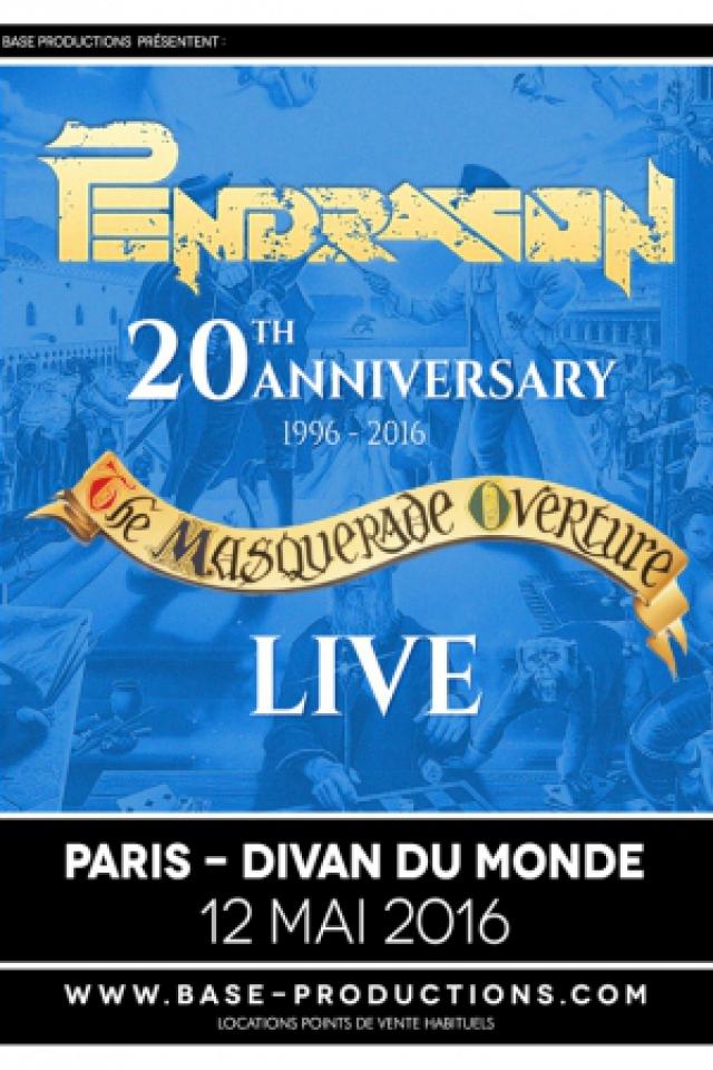 Concert PENDRAGON / 20 th ANNIVERSARY à Paris @ Divan du Monde - Billets & Places
