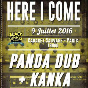 Concert Here I Come x Black Summer Festival: Panda Dub + Kanka