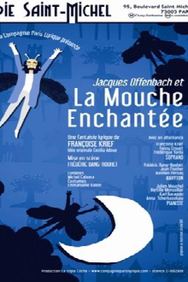 JACQUES OFFENBACH ET LA MOUCHE ENCHANTEE @ La Comédie Saint Michel - Grande salle - PARIS
