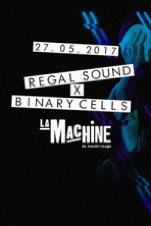 Binary Cells & Regal Sound présentent : FREDDY K, HECTOR OAKS, MA @ La Machine du Moulin Rouge - Paris
