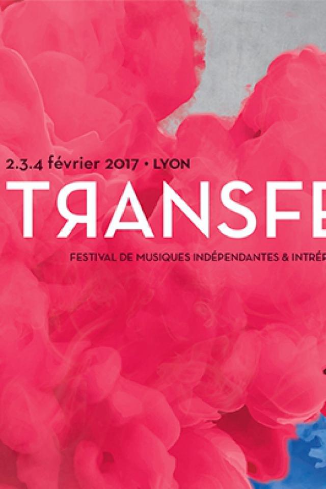 FESTIVAL TRANSFER - PASS DAY 2+3 > 19h-5h @ TRANSBORDEUR - Villeurbanne