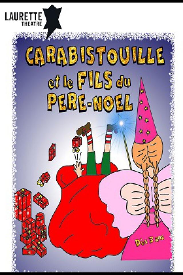 Carabistouille et le Fils du Père-Noël  @ LAURETTE THEATRE - PARIS