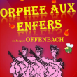Spectacle ORPHEE AUX ENFERS