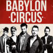 Babylon Circus + Rage Against the Marmottes