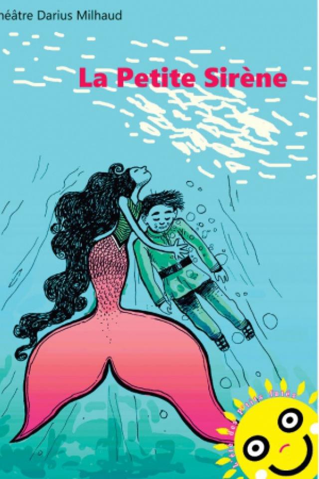 La Petite Sirène @ Théâtre Darius Milhaud - PARIS