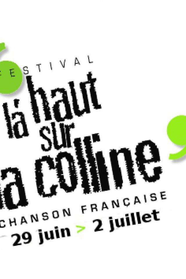 LA HAUT SUR LA COLLINE 2017 - PASS 4 JOURS @ CHAPITEAU COLLINE DE SION - SAXON SION