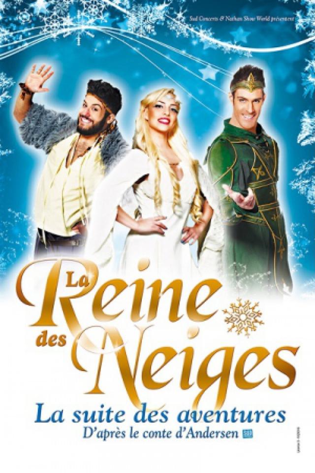 LA REINE DES NEIGES - LA SUITE DES AVENTURES @ Zénith d'Auvergne -  Cournon