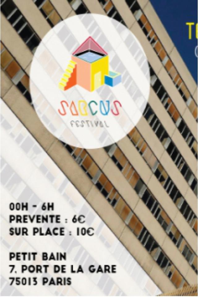 SARCUS FESTIVAL - LA RÉSIDENCE #2 : TELL + GABRIEL D.KO & More @ Petit Bain - PARIS