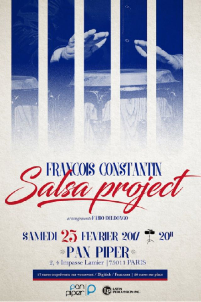 François Constantin Salsa Project @ LE PAN PIPER - PARIS