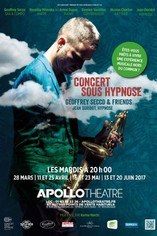 CONCERT SOUS HYPNOSE @ APOLLO THEATRE - PARIS
