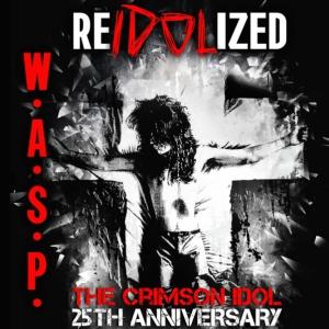 Concert W.A.S.P - The Crimson Idol 25th Anniversary World Tour - REIDOLIZ