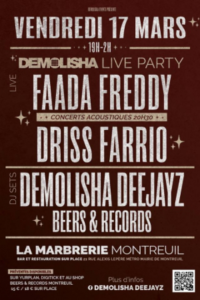 Demolisha Live Party : Faada Freddy / Driss Farrio / Demolisha DJ @ La Marbrerie - MONTREUIL