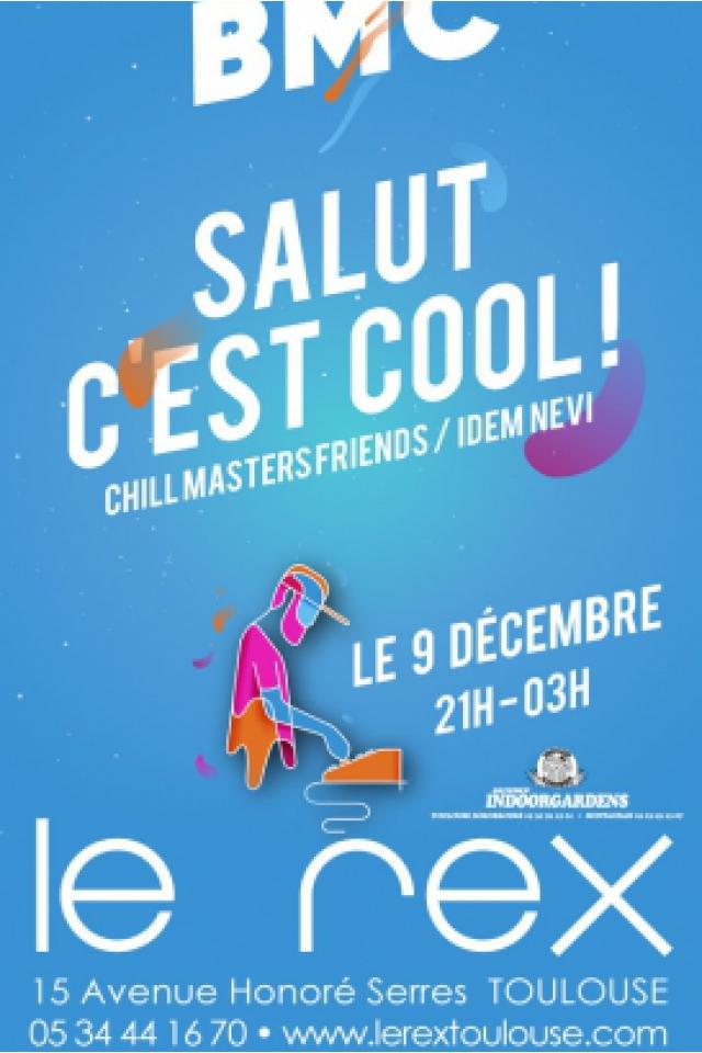 BMC Invite : Salut C'est Cool !  @ Le Rex - TOULOUSE