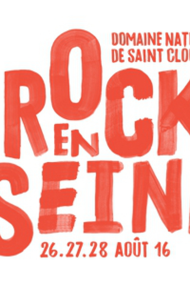 Billets ROCK EN SEINE 2016 - VENDREDI 26 AOUT 2016 - Domaine national de Saint-Cloud