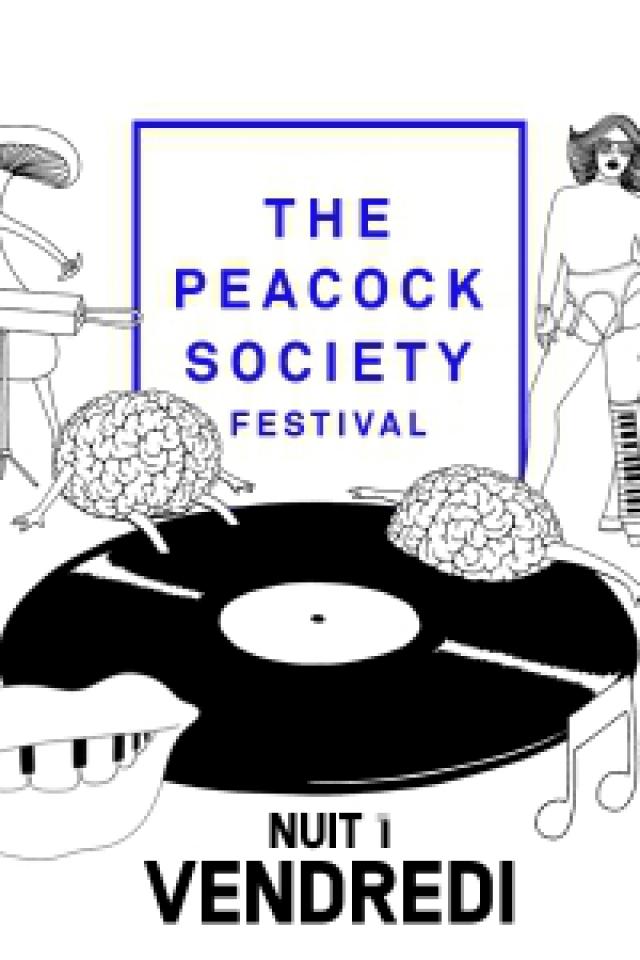 THE PEACOCK SOCIETY FESTIVAL 2017 - NUIT 1 @ WAREHOUSE- PARC FLORAL - PARIS