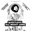 Soirée FREE YOUR FUNK : QUESTLOVE ALL NIGHT LONG à Paris @ La Bellevilloise - Billets & Places