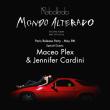 Soirée MONDO ALTERADO REBOLLEDO ALBUM RELEASE PARTY