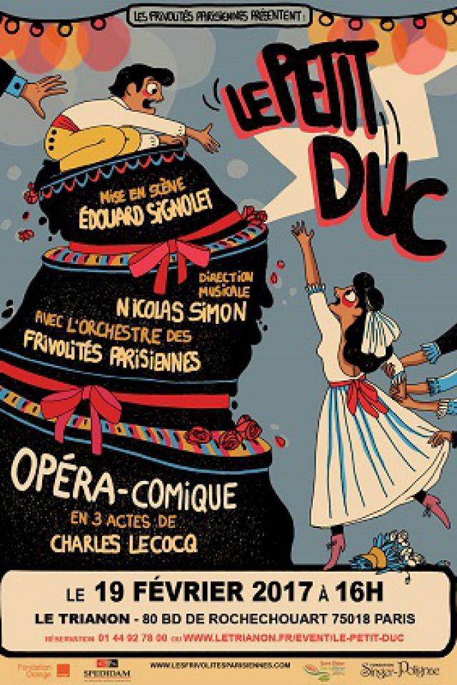 LE PETIT DUC @ Le Trianon - Paris