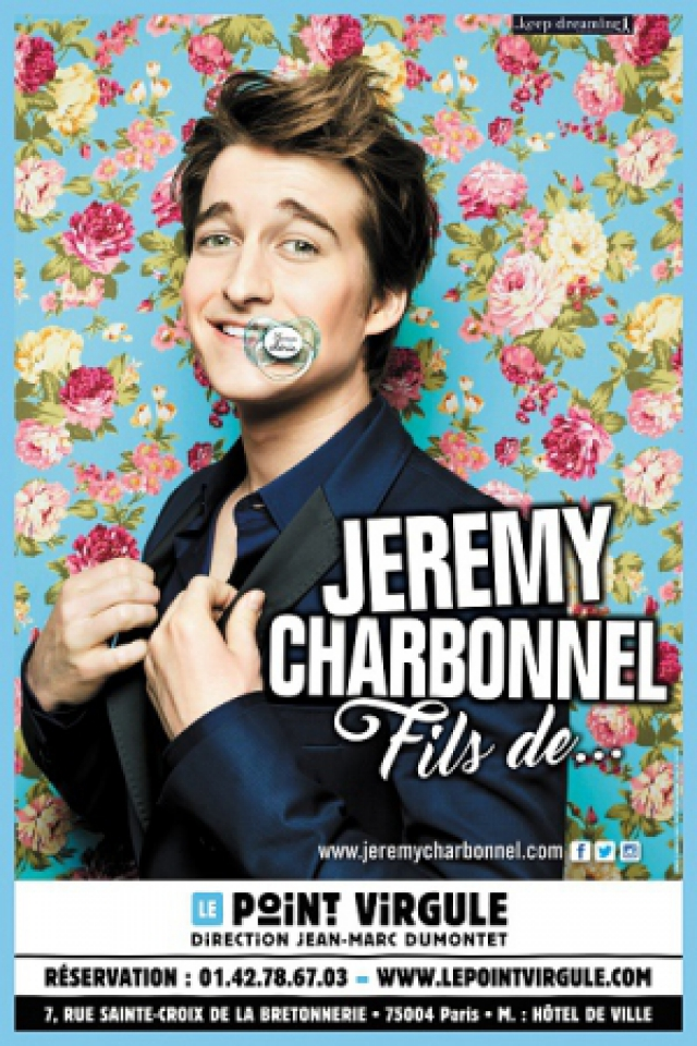 JEREMY CHARBONNEL @ Théâtre Le Point Virgule - PARIS