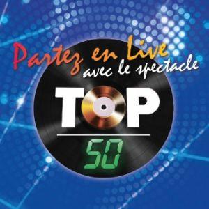 Concert TOP 50-PARTEZ EN LIVE