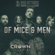 OF MICE AND MEN + CROWN THE EMPIRE + HANDS LIKE HOUSES