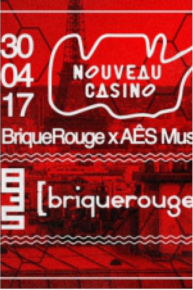 AÊSmusic X BriqueRouge @nouveau Casino @ Le Nouveau Casino - Paris