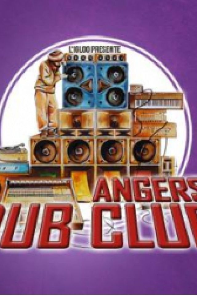 Concert Angers Dub Club#3: Channel One, Nyabin, Steppin Forward