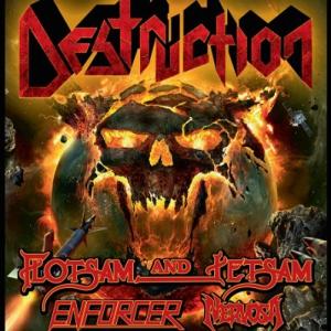 Concert Destruction + Flotsam and Jetsam + Enforcer + Nervosa