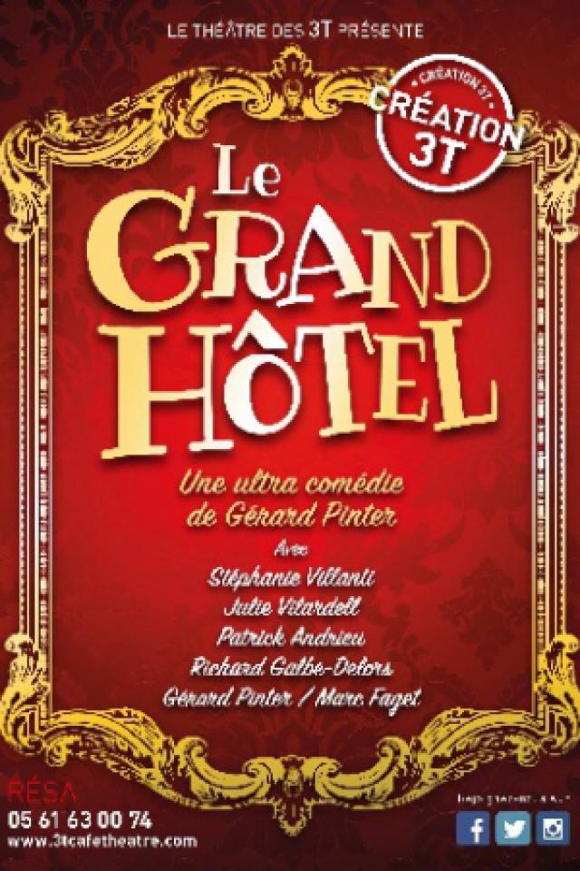 Le Grand hôtel @ 3T - d'à côté - TOULOUSE
