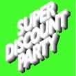 ETIENNE DE CRÉCY - SUPER PARTY
