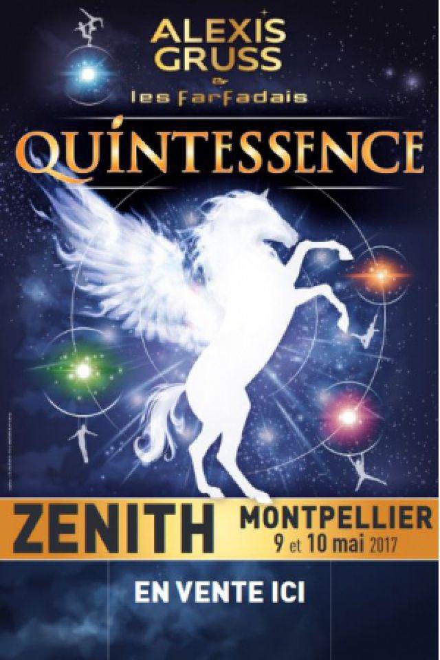 GRUSS - QUINTESSENCE @ ZENITH SUD - Montpellier
