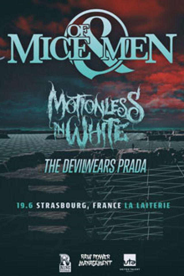 OF MICE & MEN + MOTIONLESS IN WHITE + THE DEVIL WEARS PRADA @ La Laiterie - Grande Salle - Strasbourg