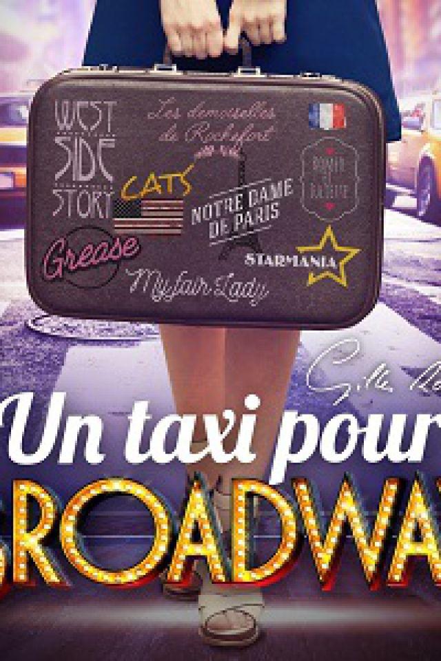 UN TAXI POUR BROADWAY @ Théâtre Musical de Pibrac  - Pibrac