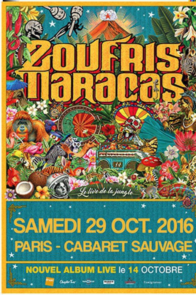 Billets ZOUFRIS MARACAS - Cabaret Sauvage