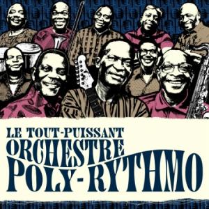 Concert TOUT-PUISSANT ORCHESTRE POLY-RYTHMO DE COTONOU