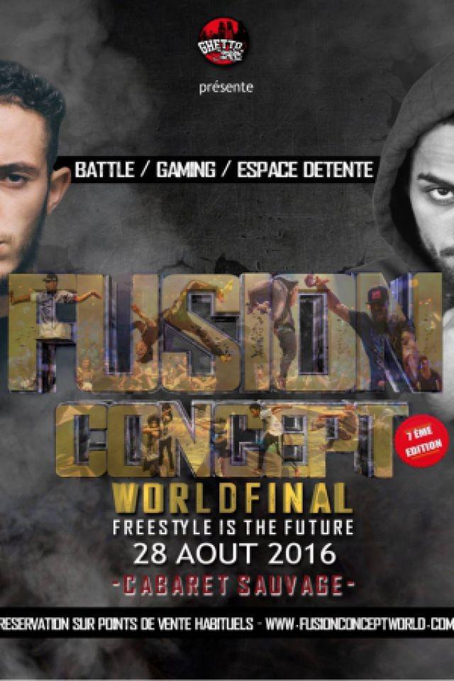 Billets Fusion Concept World Final 2016 - Cabaret Sauvage