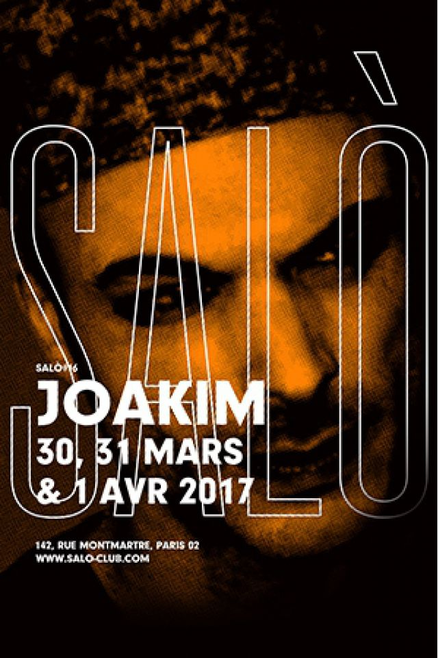 SALÒ #16 : JOAKIM / SUPERPITCHER / CLARA 3000 / APOLLO NOIR  @ SALÒ - PARIS