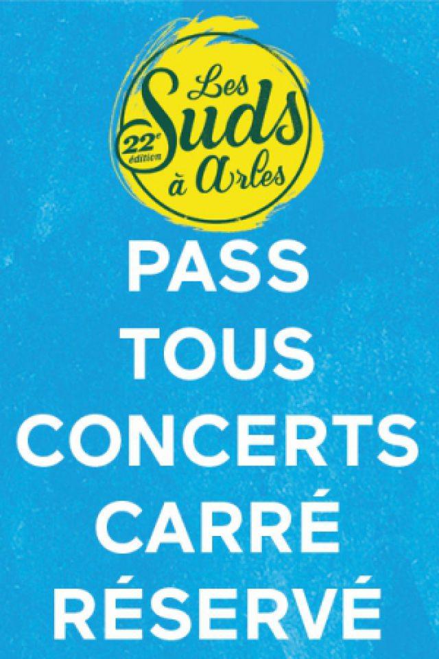 PASS TOUS CONCERTS - CARRE RESERVE @ Les Suds à Arles - Multisite - ARLES