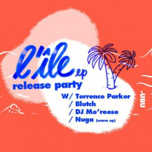 Concert  L'ILE RELEASE PARTY - RENNES w/ Terrence Parker, Blutch, Mo'Rees
