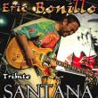 Eric Bonillo - Carlos Santana Tribute