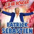"""Concert PATRICK SEBASTIEN """"CA VA BOUGER"""""""