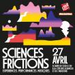 Soirée Sciences Frictions
