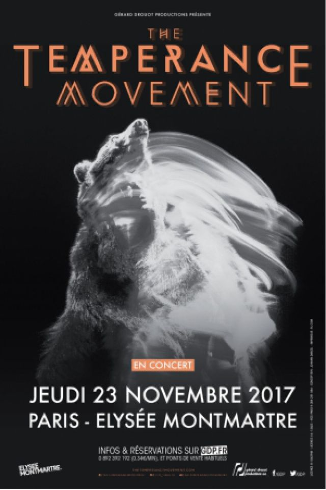 THE TEMPERANCE MOVEMENT @ ELYSEE MONTMARTRE - PARIS