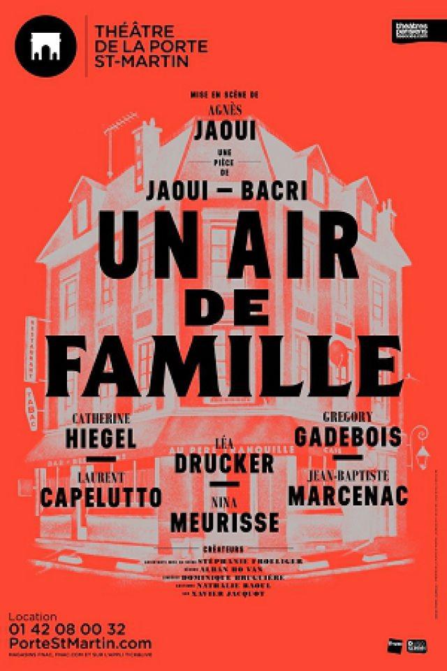 UN AIR DE FAMILLE @ Théatre de la Porte Saint-Martin - Paris