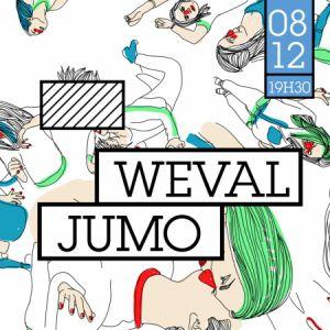 WEVAL + JUMO @ Badaboum - PARIS