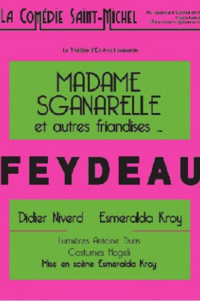 Madame Sganarelle et autres friandises @ La Comédie Saint Michel - Petite salle - PARIS