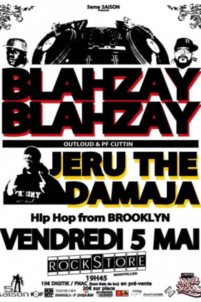 Blahzay Blahzay + Jeru the damaja @ Rockstore Montpellier @ Le Rockstore - Montpellier