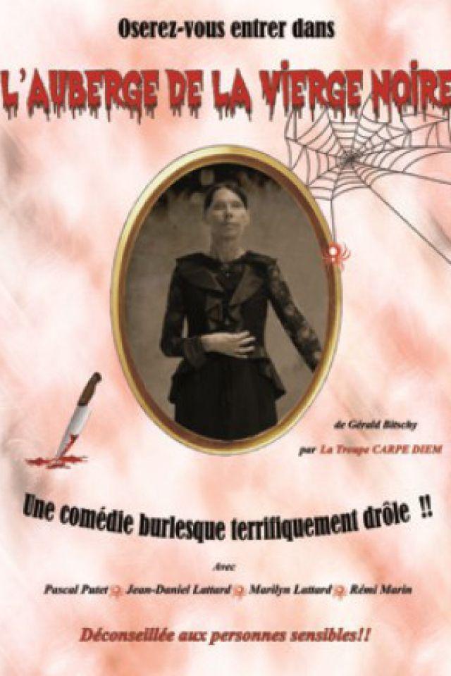 L'AUBERGE DE LA VIERGE NOIRE @ Comédie PaKa - MARSEILLE